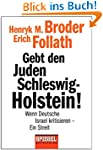 Gebt den Juden Schleswig-Holstein!: W...