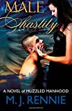 Male Chastity: A Novel of Muzzled Manhood