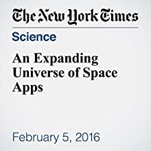 An Expanding Universe of Space Apps Other by Kit Eaton Narrated by Fleet Cooper