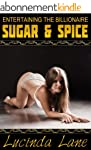 Sugar and Spice (Entertaining the Bil...