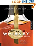 The Art of Distilling Whiskey and Oth...