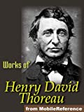 Works of Henry David Thoreau. Walden, On the Duty of Civil Disobedience, Excursions, poems & more (mobi)