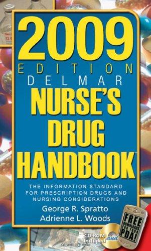 2009 Edition Delmar's Nurse's Drug Handbook