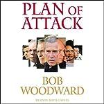 Plan of Attack | Bob Woodward