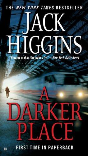 A Darker Place, Jack Higgins