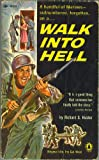img - for Walk into hell book / textbook / text book