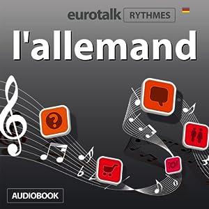 EuroTalk Rhythmes l'allemand | [EuroTalk Ltd]