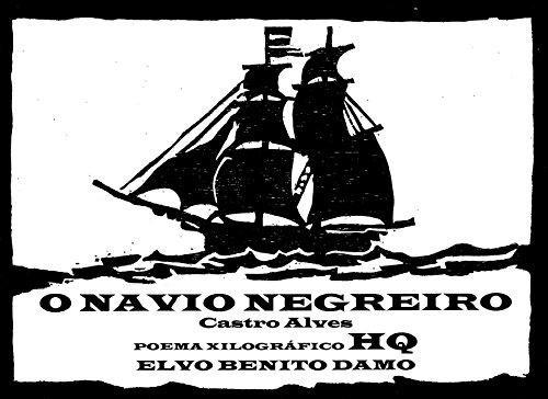 o-navio-negreiro-poema-xilografico-hq-portuguese-edition