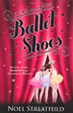 Noel Streatfeild Ballet Shoes