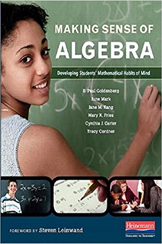 Making Sense of Algebra: Developing Students' Mathematical Habits of Mind (Making Sense Math compare prices)