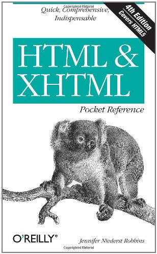 HTML &#038; XHTML Pocket Reference: Quick, Comprehensive, Indispensible (Pocket Reference (O'Reilly))
