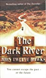 img - for Title: THE DARK RIVER: FOURTH REALM TRILOGY book / textbook / text book
