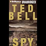 Spy: An Alex Hawke Thriller (       UNABRIDGED) by Ted Bell Narrated by John Shea