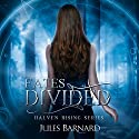 Fates Divided Audiobook by Jules Barnard Narrated by Elizabeth Evans