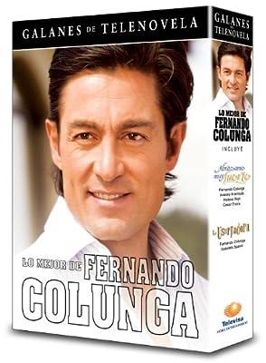 Lo Mejor De Fernando Colunga: La Usurpadora / Abrazame Muy Fuerte