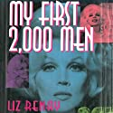 My First 2,000 Men Audiobook by Liz Renay Narrated by Coleen Marlo