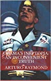 Obama's Ineptopia: An inconvenient truth