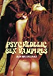 Psychedelic Sex Vampires (Cult Movie...