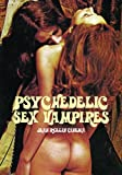 Psychedelic Sex Vampires: Jean Rollin Cinema (Cult Movie Specials)