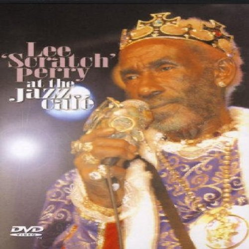 Lee Scratch Perry: Live At The Jazz Cafe [DVD]