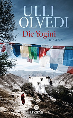 Die Yogini: Roman