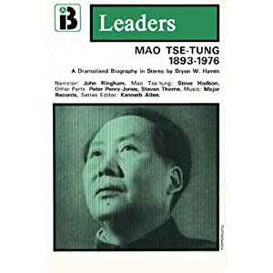 Mao Tse-Tung: The Leaders Series (Dramatized) | [Bryan W. Haven]