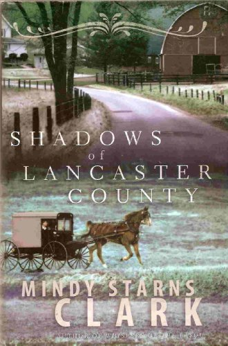 Shadows of Lancaster County-abook club edition, Mindy Starns Clark