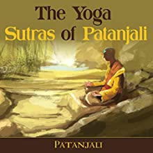 The Yoga Sutras of Patanjali Audiobook by  Patanjali Narrated by Ron Welch
