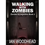 Zombie Armageddon 2: Walking with Zombiesby Ian Woodhead