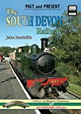 John Brodribb The South Devon Railway (Past & Present Companion)