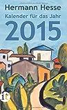 Insel-Kalender für das Jahr 2015 (insel taschenbuch)