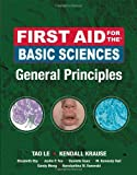 img - for First Aid for the Basic Sciences, General Principles: 1st (First) Edition book / textbook / text book