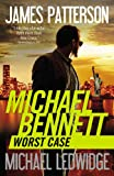 James Patterson Worst Case (Michael Bennett)