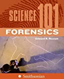 img - for Science 101 Forensics by Ricciuti, Edward [Harper Perennial,2007] [Paperback] book / textbook / text book