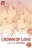 Crown of Love, Vol. 4 (1421531968) by Kouga, Yun