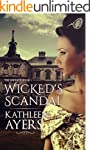 Wicked's Scandal (The Wickeds Book 1)...