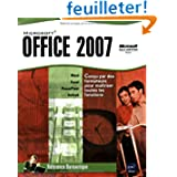 Microsoft® Office 2007 - Word, Excel, PowerPoint et Outlook 2007