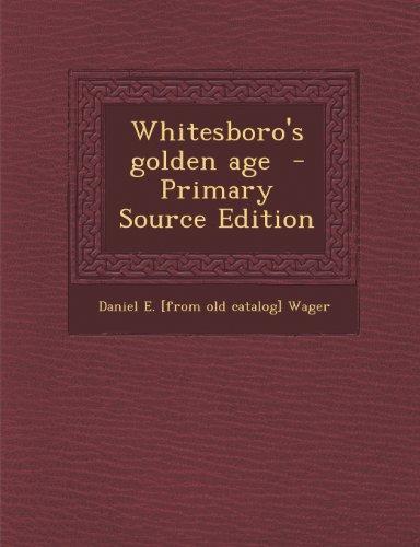 Whitesboro's Golden Age