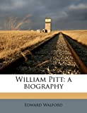 img - for William Pitt: a biography book / textbook / text book