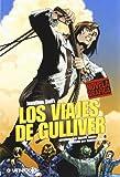 VIAJES DE GULLIVER, LOS (Spanish Edition)