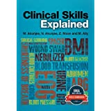 Clinical Skills Explained: From basics to OSCEsby Dr Muhammed Akunjee