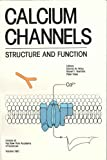 img - for Calcium channels: Structure and function (Annals of the New York Academy of Sciences) book / textbook / text book