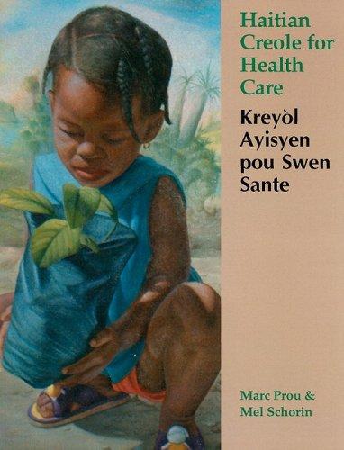 Haitian Creole for Health Care: Keryolayisyen Pou Swen Sante