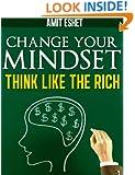 Millionaire Mindset - Rich Think Differently (Make Money series)