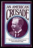 img - for An American crusade: The life of Charles Waddell Chesnutt book / textbook / text book
