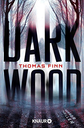Thomas Finn: Dark Wood