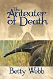 The Anteater of Death