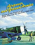 img - for Airpower and Ground Armies: Essays on the Evolution of Anglo-American Air Doctrine, 1940-43 by Vincent Orange (2012-07-31) book / textbook / text book