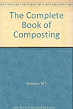 The Complete Book of Composting by Goldman M…