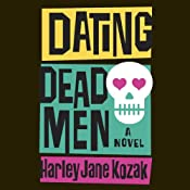Dating Dead Men | [Harley Jane Kozak]